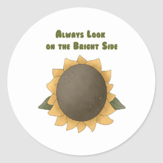 Always look on the Bright Side Classic Round Sticker