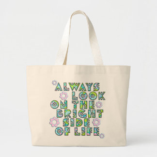 always look on the bright side OF life Canvas Bag