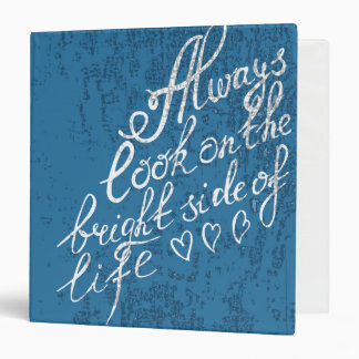 Always Look On The Bright Side Of Life Binder