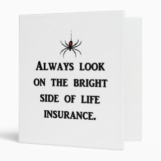 always-look-on-the-bright-side-of-life-insurance binder