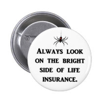 always-look-on-the-bright-side-of-life-insurance button