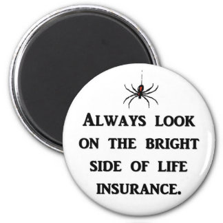 always-look-on-the-bright-side-of-life-insurance magnet
