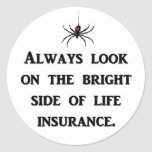 always-look-on-the-bright-side-of-life-insurance classic round sticker