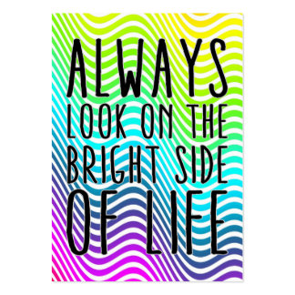 Always look on the bright side of life large business card