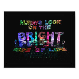 Always Look on the Bright Side of Life Photographic Print