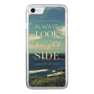 Always Look on the Bright Side of Life / Seascape Carved iPhone 7 Case