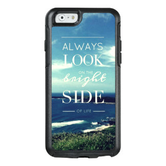 Always Look on the Bright Side of Life / Seascape OtterBox iPhone 6/6s Case
