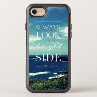 Always Look on the Bright Side of Life / Seascape OtterBox Symmetry iPhone 7 Case