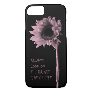 """""""Always Look on the Bright Side of Life"""" Sunflower iPhone 7 Case"""