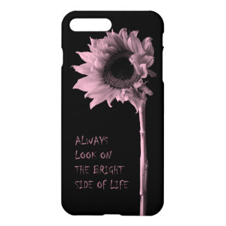 """""""Always Look on the Bright Side of Life"""" Sunflower iPhone 7 Plus Case"""
