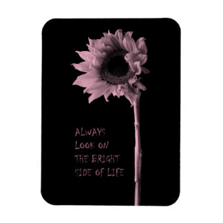 """Always Look on the Bright Side of Life"" Sunflower Magnet"