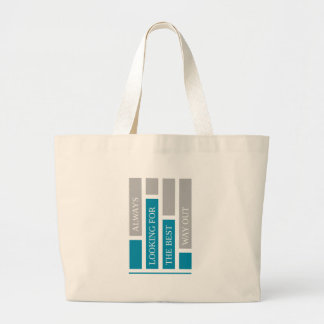 always looking for the best way out large tote bag