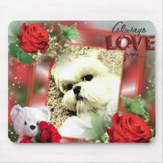 Always Love You Mousepad
