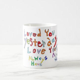 ALWAYS LOVE YOU MUG
