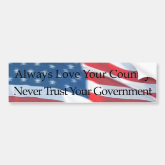 ALWAYS LOVE YOUR COUNTRY CAR BUMPER STICKER