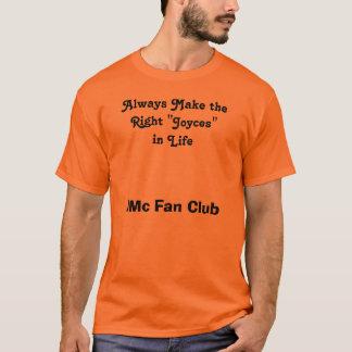Always Make the Right Joyces T-Shirt