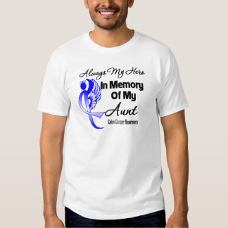 Always My Hero In Memory Aunt - Colon Cancer Shirt