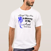 Always My Hero In Memory Aunt - Colon Cancer T-Shirt