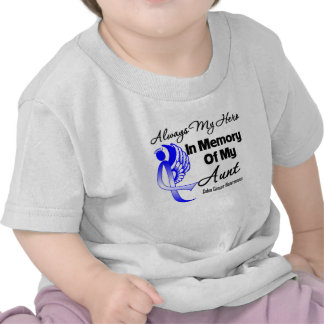 Always My Hero In Memory Aunt - Colon Cancer Tees