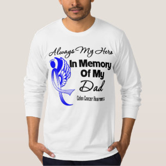 Always My Hero In Memory Dad - Colon Cancer Shirt