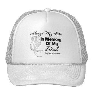 Always My Hero In Memory Dad - Lung Cancer Trucker Hat