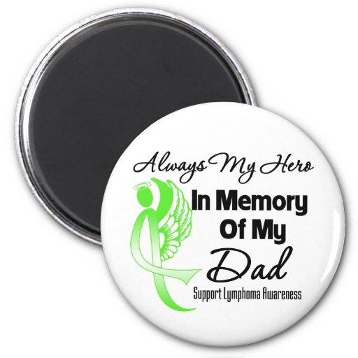 Always My Hero In Memory Dad - Lymphoma Fridge Magnet