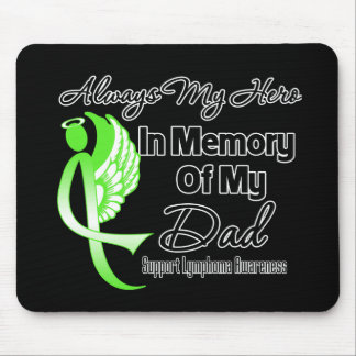 Always My Hero In Memory Dad - Lymphoma Mouse Pads