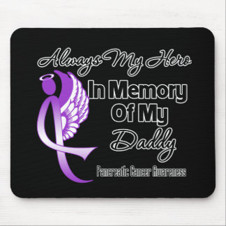 Always My Hero In Memory Daddy - Pancreatic Cancer Mouse Pad