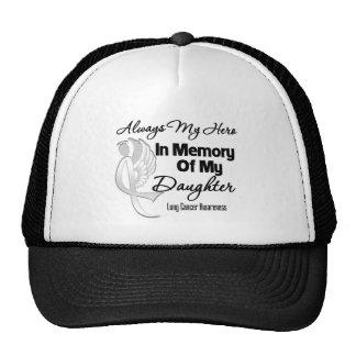 Always My Hero In Memory Daughter - Lung Cancer Trucker Hat