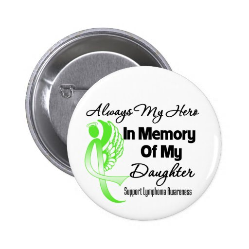 Always My Hero In Memory Daughter - Lymphoma Button