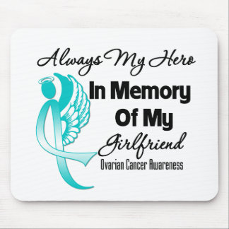Always My Hero In Memory Girlfriend Ovarian Cancer Mousepads
