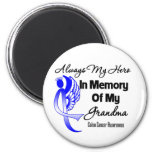 Always My Hero In Memory Grandma - Colon Cancer Refrigerator Magnet