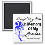 Always My Hero In Memory Grandma - Colon Cancer Fridge Magnet