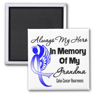 Always My Hero In Memory Grandma - Colon Cancer 2 Inch Square Magnet