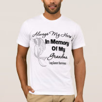 Always My Hero In Memory Grandma - Lung Cancer T-Shirt