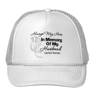 Always My Hero In Memory Husband - Lung Cancer Trucker Hat