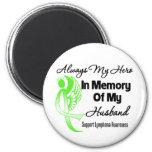 Always My Hero In Memory Husband - Lymphoma Fridge Magnets