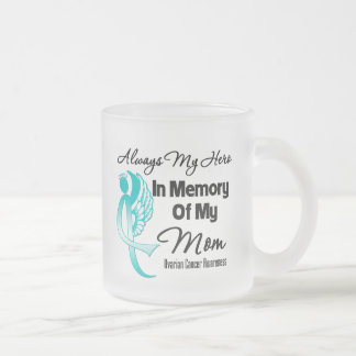 Always My Hero In Memory Mom - Ovarian Cancer Frosted Glass Coffee Mug
