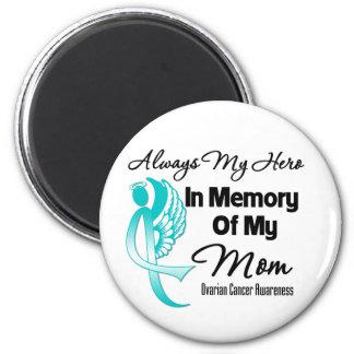Always My Hero In Memory Mom - Ovarian Cancer Fridge Magnets