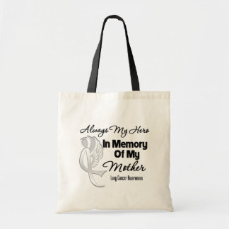 Always My Hero In Memory Mother - Lung Cancer Canvas Bags