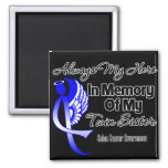 Always My Hero In Memory Twin Sister - Colon Cance Fridge Magnets