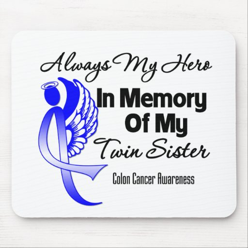 Always My Hero In Memory Twin Sister - Colon Cance Mousepad