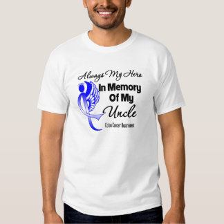 Always My Hero In Memory Uncle - Colon Cancer Tee Shirt