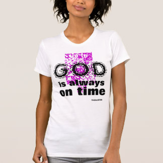 """Always On Time"" T-Shirt"