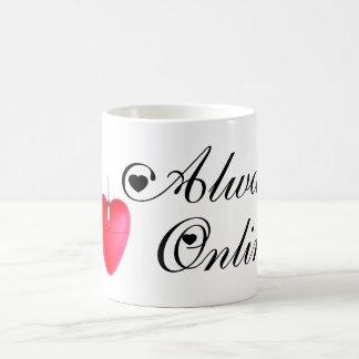 Always Online Coffee Mug
