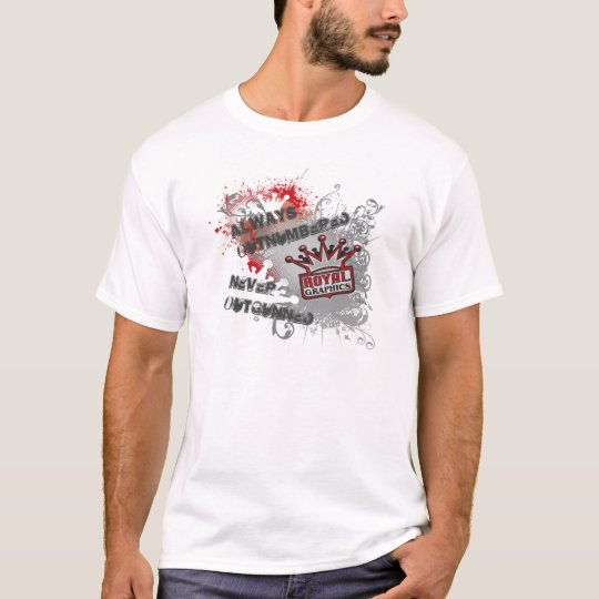 Always Outnumbered, Never Outgunned T-Shirt