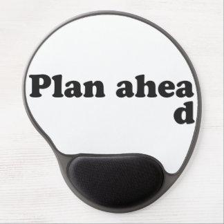 Always Plan Ahead Gel Mouse Pad