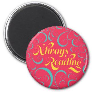 Always Reading | Bright Pink Blue Yellow & Swirls Magnet