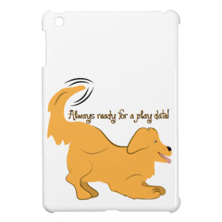 Always Ready For A Play Date! Case For The iPad Mini