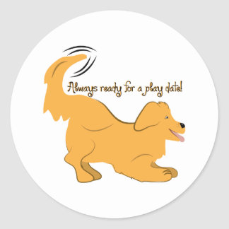 Always Ready For A Play Date! Classic Round Sticker